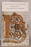 img - for Illuminated Manuscripts Exhibited in the Grenville Library book / textbook / text book
