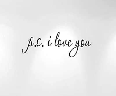 """Ps I Love You Vinyl Wall Decal Quote #1166 (28"""" Wide X 10.2"""" High) Choose Colors"""