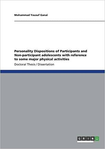 Personality Dispositions of Participants and Non-participant adolescents with reference to some major physical activities