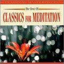Best of Classics for Meditatio