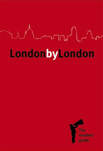 London by London: The Insiders Guide (2nd Edition) Graham Pond