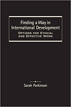 Book Finding a Way in International Development: Options for Ethical and Effective Work