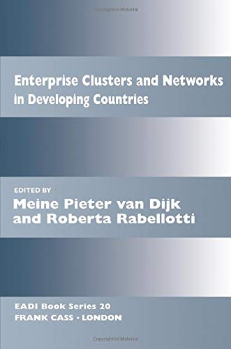 Enterprise Clusters and Networks in Developing Countries (Routledge Research EADI Studies in Development)