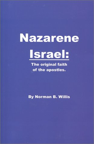 Download Nazarene Israel: The Original Faith of the Apostles ebook