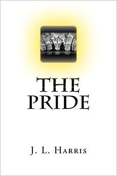 Book The Pride by J. L. Harris (2015-12-02)
