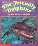 Friendly Dolphins, Patricia Lauder, 0590481347