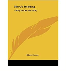 Mary's Wedding: A Play in One Act (1920)- Common