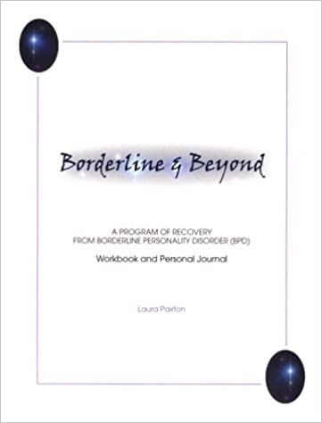 Amazon.com: Borderline and Beyond: A Program of Recovery ...