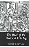 The Book of the Order of Chivalry, Byles, Alfred T. P., 0710309244