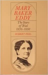 Book Mary Baker Eddy: The Years of Trial 1876-1891