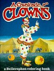 Cavalcade of Clowns, Laurence Selenick, 0883880423