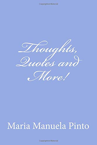 Thoughts, Quotes and More! PDF
