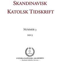 Skandinavisk Katolsk Tidskrift (Swedish Edition)