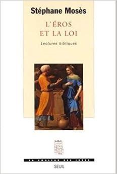 L'Eros et la Loi. Lectures bibliques