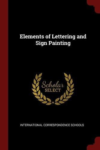 Read Online Elements of Lettering and Sign Painting ebook