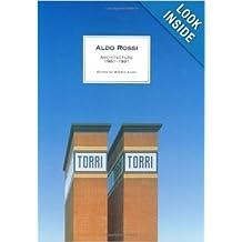 Aldo Rossi: Architecture 1981-1991