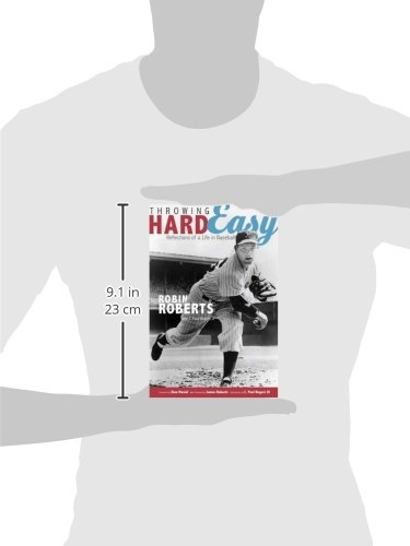 Throwing Hard Easy: Reflections on a Life in Baseball