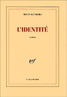 L'identité : roman