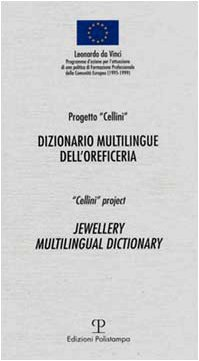 Dizionario multilingue dell'oreficeria / Jewellery Multilingual Dictionary  [Not Available (Na)] (Tapa Blanda)