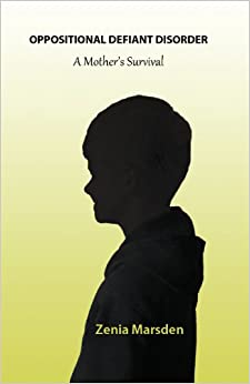 Learn more about the book, Oppositional Defiant Disorder: A Mother's Survival