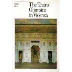 The Teatro Olimpico in Vicenza (Electa Artistic Guides)