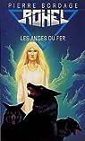 Le Cycle de Lucifal, tome 1 : Les anges du fer par Bordage