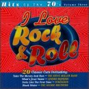 I Love Rock & Roll: Hits of 70