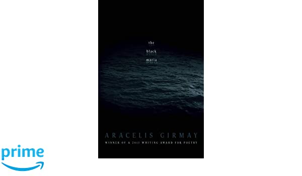 The Black Maria (American Poets Continuum Series): Amazon.es ...