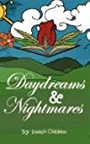 Daydreams and Nightmares, Joseph Childress, 0983430756