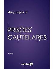 Prisões Cautelares - 6ª Edição 2021