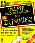 Delphi Programming for Dummies, Neil J. Rubenking, 1568846215