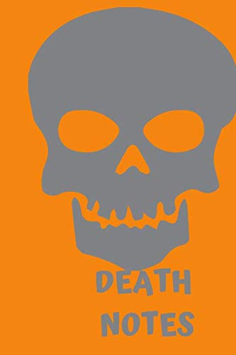 DEATH NOTES: Halloween Skeleton Themed Notebook -