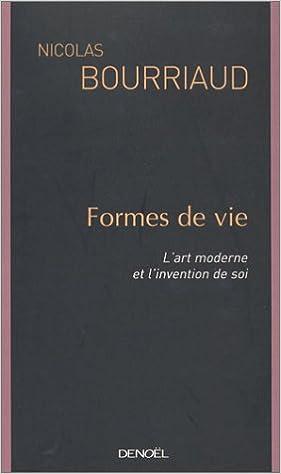 Téléchargement Formes de vie : L'Art moderne et l'invention de soi pdf, epub ebook