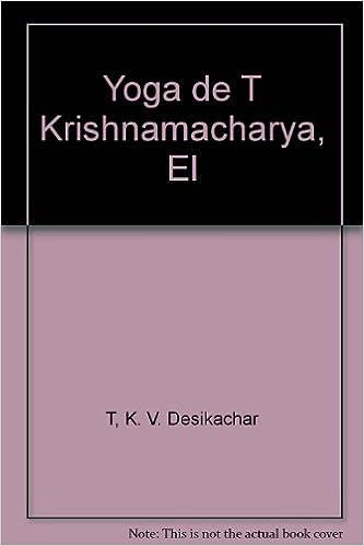 Descarga gratuita de libros de texto Yoga de T Krishnamacharya aa18417a8cbf