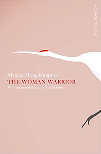 Book The Woman Warrior: Picador Classic