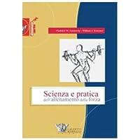 Scienza e pratica dell'allenamento della forza