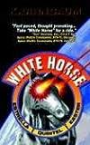 White Horse, Kevin Birnbaum, 1414019556