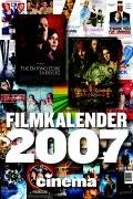 Cinema Filmkalender 2007. Mit 52 Filmplakaten als Kalenderblätter