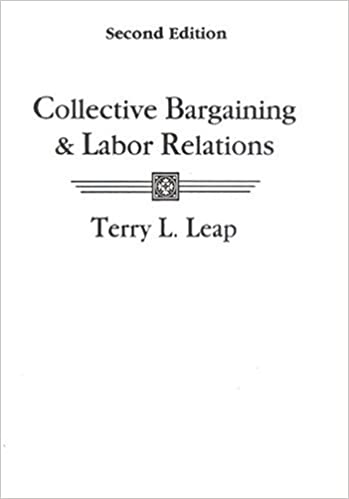 Collective Bargaining And Labor Relations Nd Edition Terry L