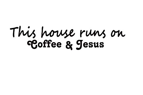 Kreative Decals This House Runs on Coffee and Jesus Wall Decal (22x56, White)