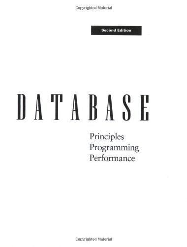 Database--Principles, Programming, and Performance