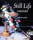 Still Life, Sybille Ebert-Schifferer, 0810941902