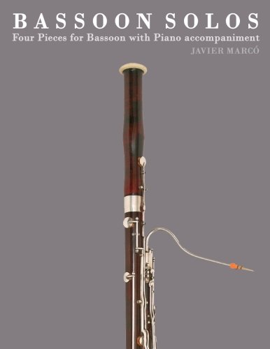 Bassoon Solos: Four Pieces for Bassoon with Piano accompaniment