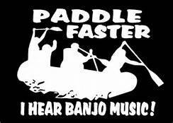 "Paddle Faster I Hear Banjo Music Canoeing Rafting Vinyl Decal Sticker WHITE Cars Trucks SUV Laptops Canoe Kayak Wall Art 5.5"" X 5"" CGS261"