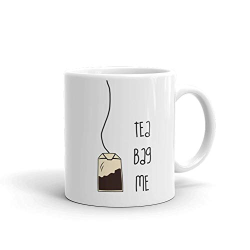 Tea Bag Me Funny Novelty Humor 11oz White Ceramic Glass Coffee Tea Mug Cup ()