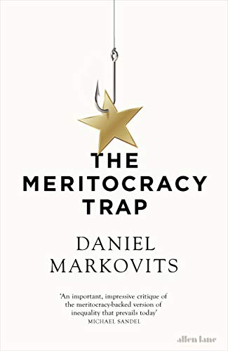 The Meritocracy Trap por Daniel Markovits