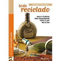 Todo reciclado/ Everything Recycled (Con Tus Propias Manos/ With Your Own Hands)