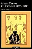 El Primer Hombre/The First Man (Coleccion Andanzas) (English and Spanish Edition) Livre Pdf/ePub eBook