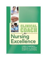 Clinical Coach For Nursing Excellence (Pb 2010)