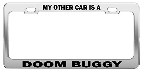MY OTHER CAR IS A DOOM BUGGY Tag License Plate Frame Car Accessories